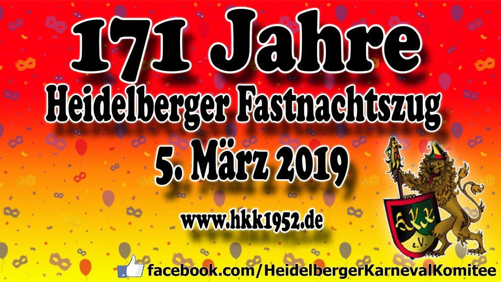 Fastnachtszug 2019 - 171 Jahre Fastnachtszug in Heidelberg - Heidelberger Karneval Komitee - HKK